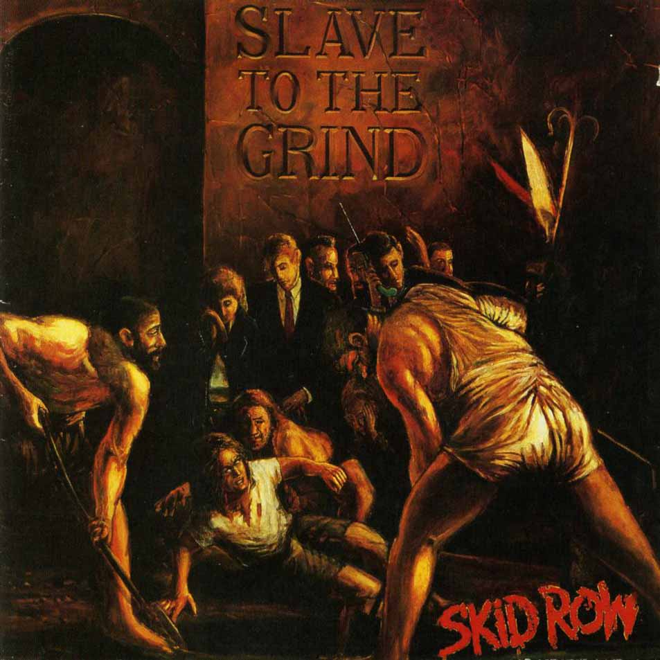 Skid Row - Slave to the Grind
